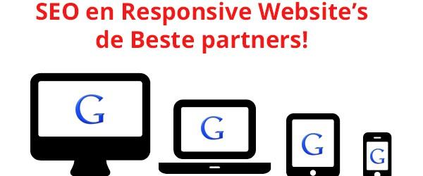SEO en Responsive Website's de Beste partners!