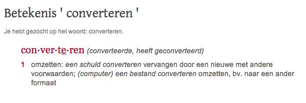Converteren volgens Van Dale - Waarom jouw website geen omzet oplevert - Marketingmed.nl
