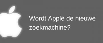 Wordt Apple de nieuwe zoekmachine?
