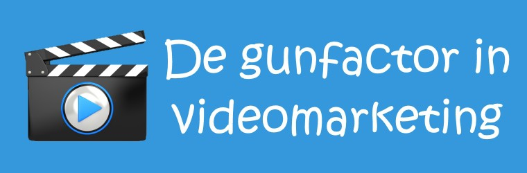 De gunfactor in videomarketing