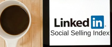 LinkedIn Social selling Index score ve